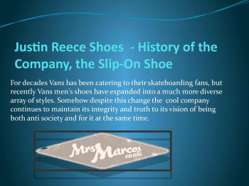 Justin Reece Shoes - History of the  Company, the Slip-On Shoe