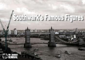 Southwark Famous Figures