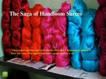 The Saga of Handloom Silk Sarees
