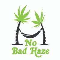 NO BAD HAZE